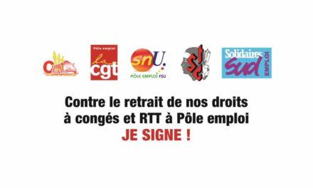 Contre le retrait de nos droits à congés et RTT à Pôle emploi